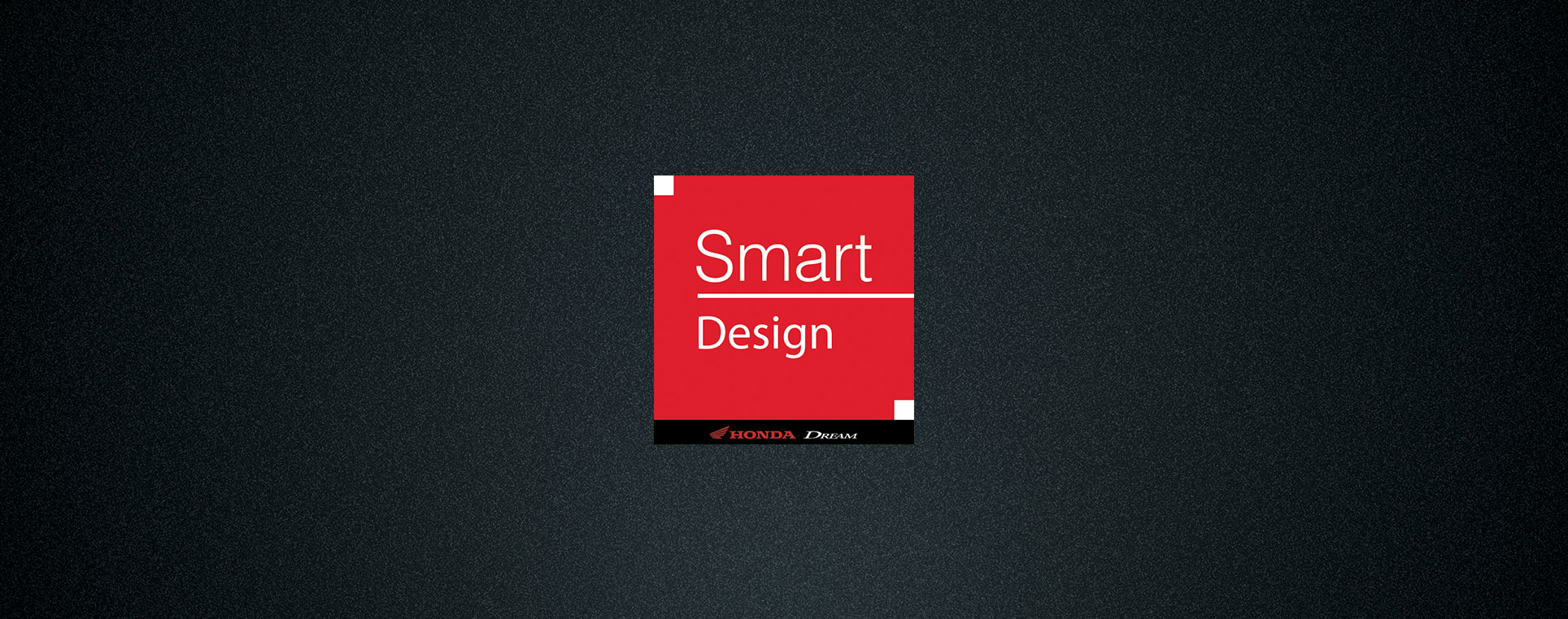 Logo Campanha Honda Dream - Smart Design